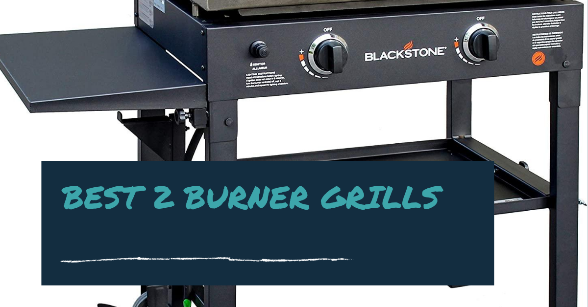 best two burner gas grills