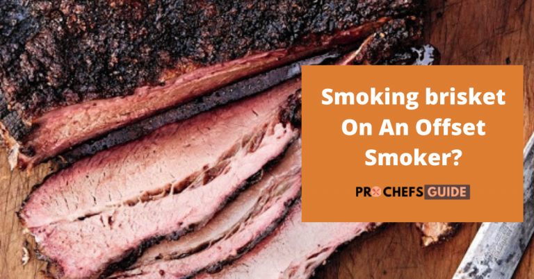how to smoke brisket on an offset smoker