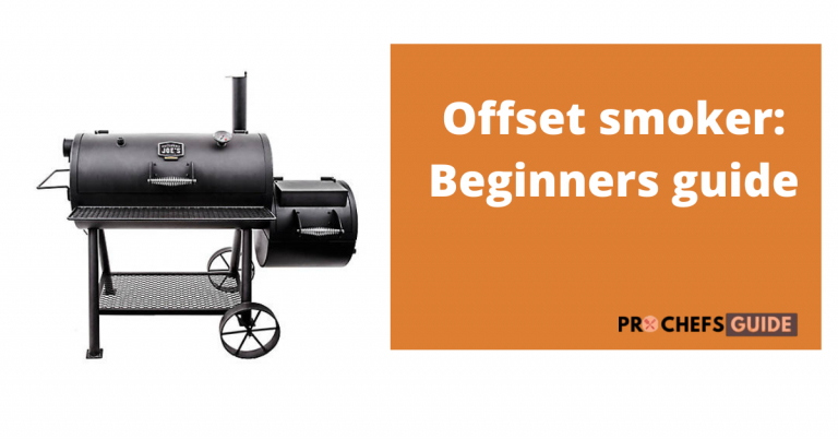 beginners guide of using offset smoker