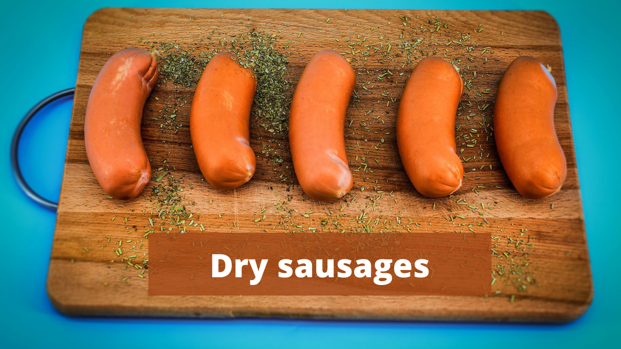 Dry sausages