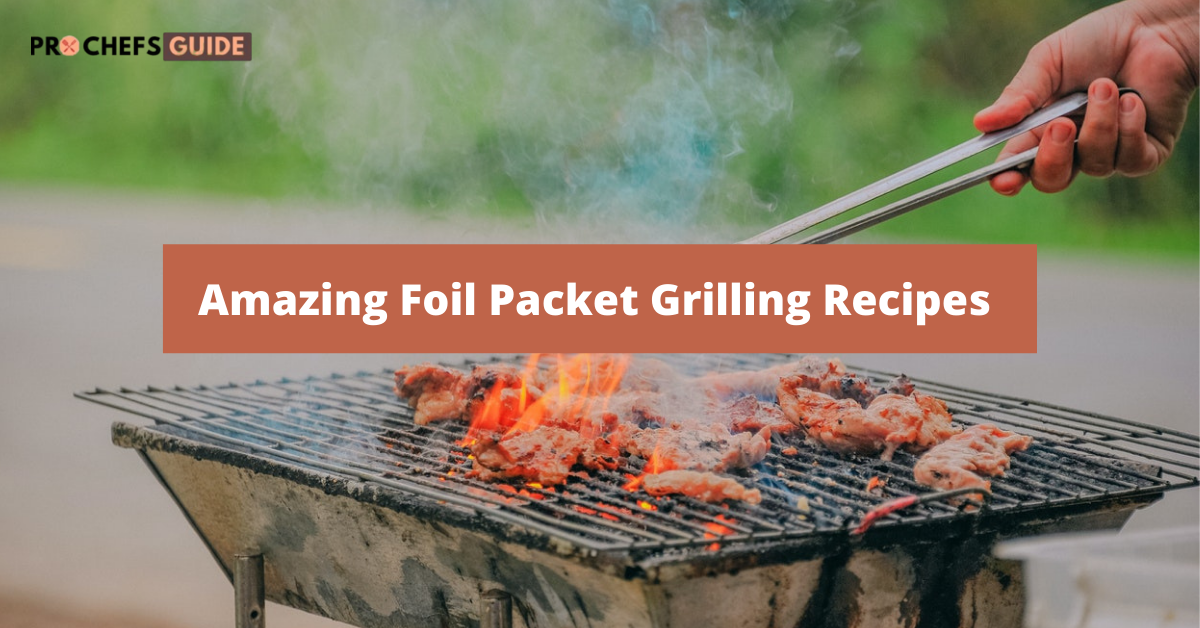 delicious foil packet grilling recipes